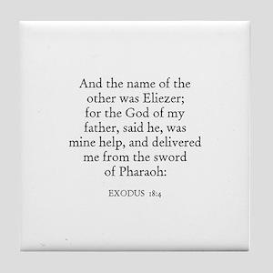 EXODUS  18:4 Tile Coaster