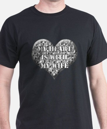 My heart is with my wife T-Shirt