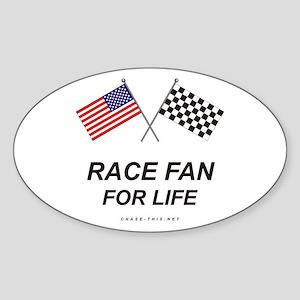Race Fan For Life Oval Sticker
