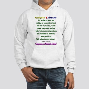 Faith without Works Hooded Sweatshirt