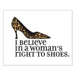 right to shoes Small Poster