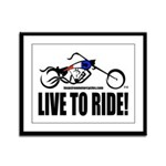 Live To Ride! Framed Panel Print