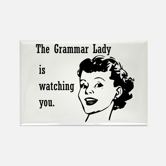 Grammar Lady is Watching You Rectangle Magnet