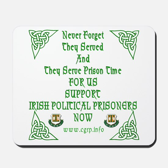 never forget they served for  Mousepad