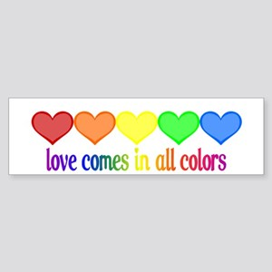 Love Comes in All Colors Bumper Sticker