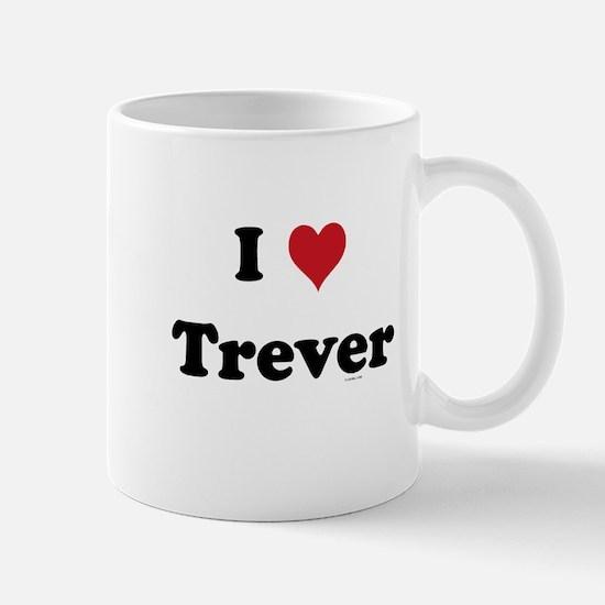 I love Trever Mug