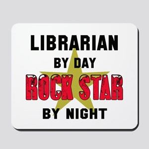 Librarian By Day, Rock Star By night Mousepad