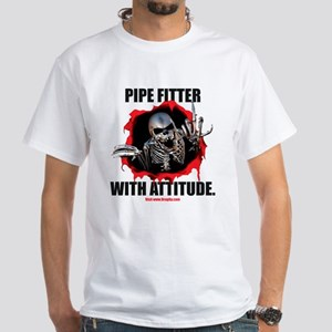 Pipe Fitter with Attitude White T-Shirt