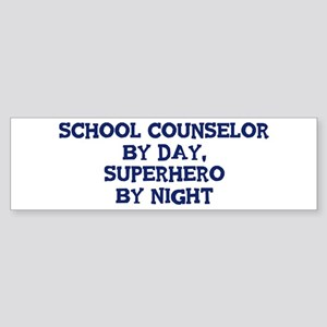 School Counselor by day Bumper Sticker