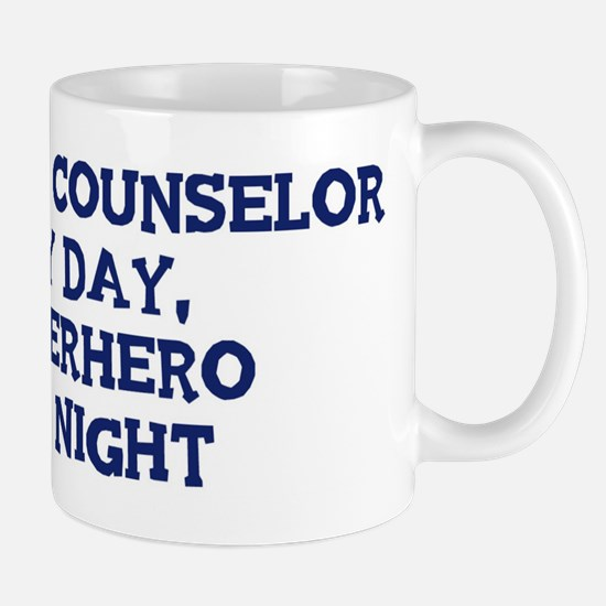 School Counselor by day Mug