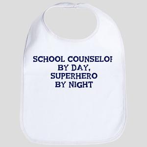School Counselor by day Bib