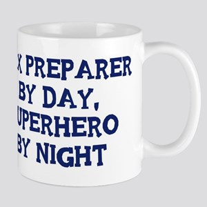 Tax Preparer by day Mug