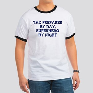 Tax Preparer by day Ringer T