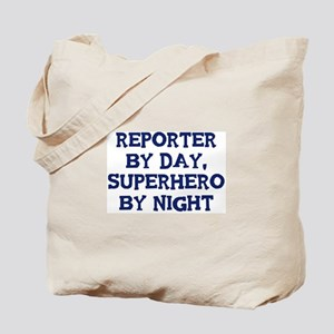 Reporter by day Tote Bag