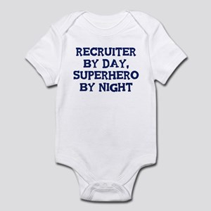Recruiter by day Infant Bodysuit