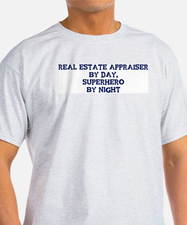 Real Estate Appraiser by day T-Shirt