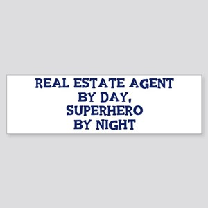 Real Estate Agent by day Bumper Sticker