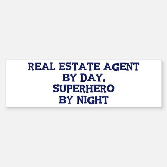 Real Estate Agent by day Bumper Bumper Bumper Sticker