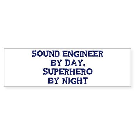 Sound Engineer by day Bumper Sticker (10 pk)