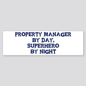 Property Manager by day Bumper Sticker