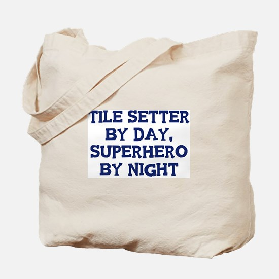 Tile Setter by day Tote Bag