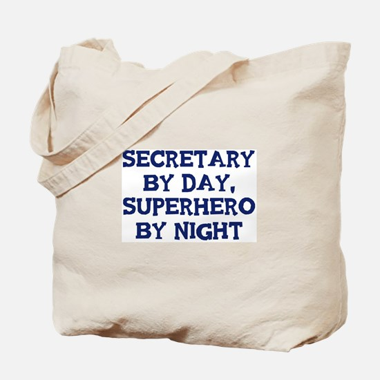 Secretary by day Tote Bag