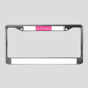 Save the Bazooms License Plate Frame