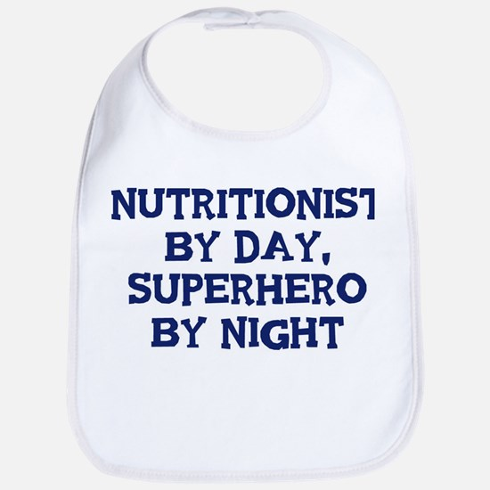 Nutritionist by day Bib