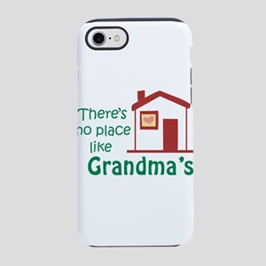 No Place Like Grandma's iPhone 8/7 Tough Case