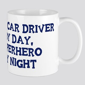 Race Car Driver by day Mug
