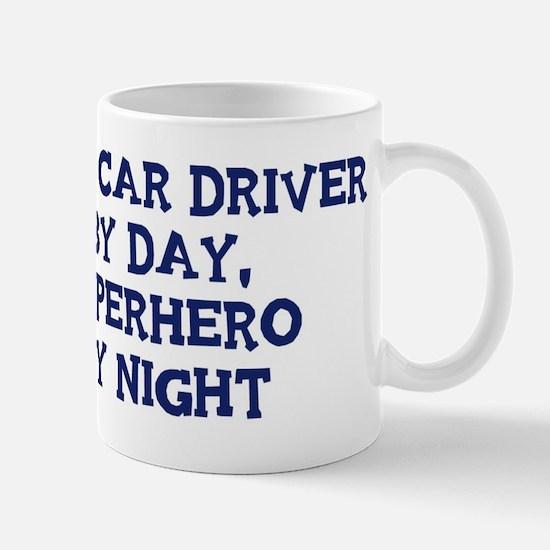 Race Car Driver by day Mug
