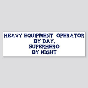 Heavy Equipment Operator by Bumper Sticker