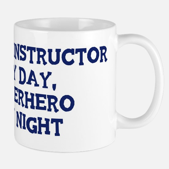 Flight Instructor by day Mug