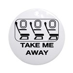 *NEW DESIGN* Take Me Away Ornament (Round)