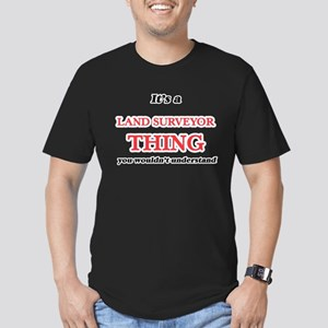It's and Land Surveyor thing, you woul T-Shirt