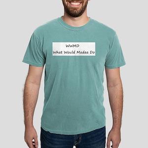 WWMD What Would Madea Do T-Shirt