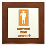 *NEW DESIGN* Don't Press My B Framed Tile