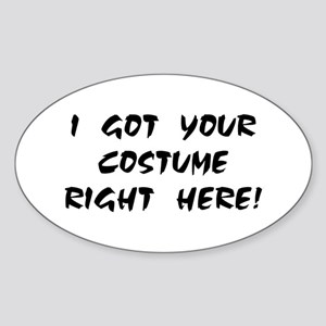 YOUR COSTUME RIGHT HERE! Oval Sticker