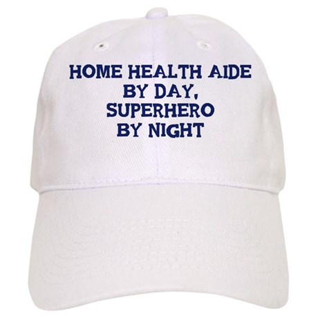 Home Health Aide by day Cap
