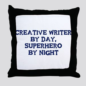 Creative Writer by day Throw Pillow