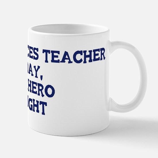 Earth Sciences Teacher by day Mug