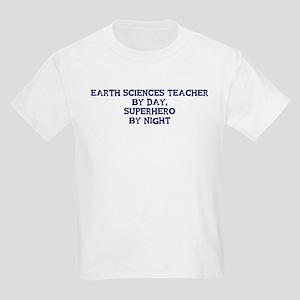 Earth Sciences Teacher by day Kids Light T-Shirt
