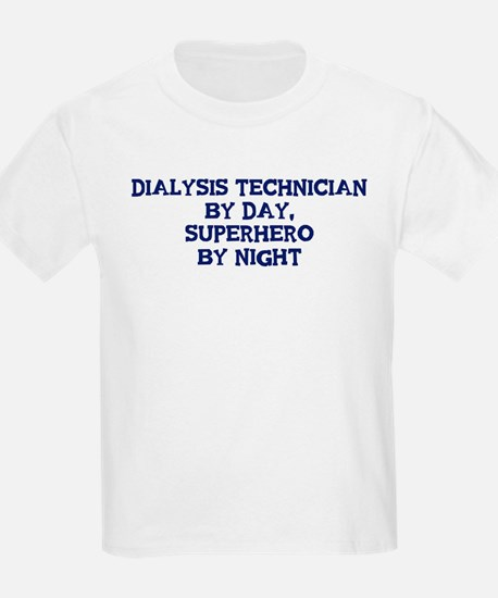 Dialysis Technician by day T-Shirt