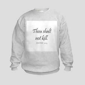 EXODUS  20:13 Kids Sweatshirt