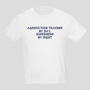 Agriculture Teacher by day Kids Light T-Shirt