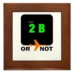 *NEW DESIGN* 2 B or...NOT to  Framed Tile