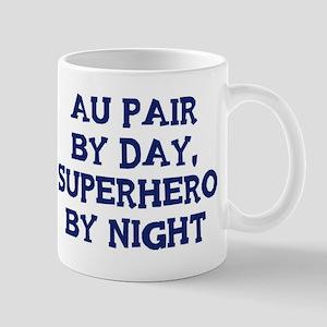 Au Pair by day Mug