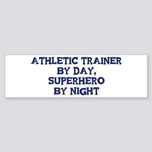 Athletic Trainer by day Bumper Sticker