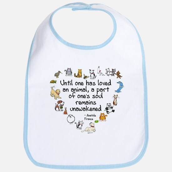 Until One Has Loved An Animal Bib