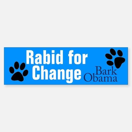 Rabid for Change bumper sticker